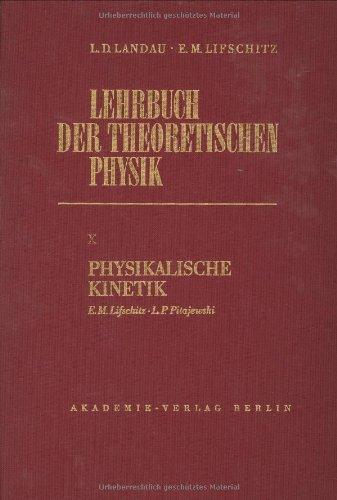 9783055000744: Physikalische Kinetik (Landau, L.D./E.M. Lifschitz: Lehrbuch der Theoretischen Physik)
