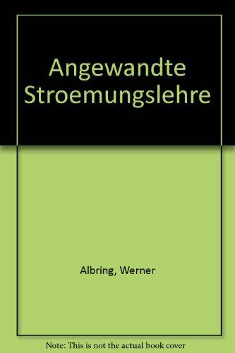 Beispielbild für Angewandte Strömungslehre Angewandte Stroemungslehre [Gebundene Ausgabe] Werner Albring (Autor) zum Verkauf von BUCHSERVICE / ANTIQUARIAT Lars Lutzer
