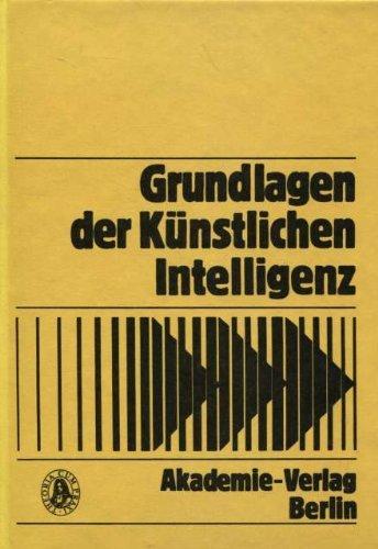 9783055006012: Grundlagen Der Kuenstlichen Intelligenz: Eine Einfuehrung in Einzelbeitraegen (Informatik - Kybernetik - Rechentechnik)