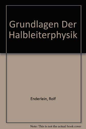 9783055014000: Grundlagen Der Halbleiterphysik (German Edition)