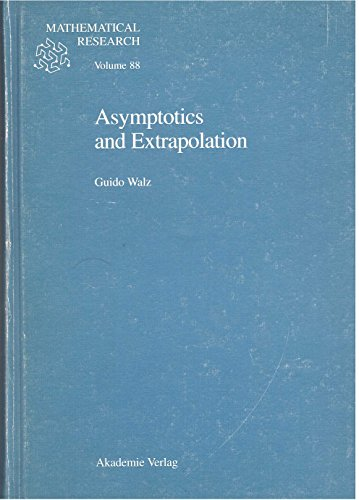 9783055017322: Asymptotics and Extrapolation (Mathematical Research)