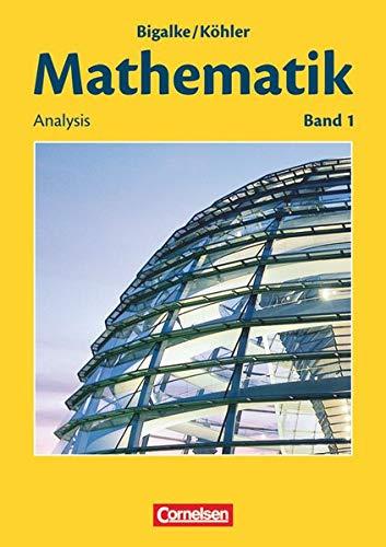 9783060004782: Mathematik Sekundarstufe II. Allgemeine Ausgabe 01. Analysis: Schülerbuch