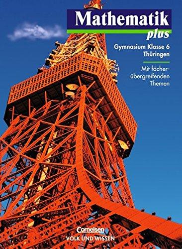 9783060006519: Mathematik plus 6. Lehrbuch. Thüringen. Euro-Ausgabe