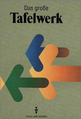 9783060007301: Das große Tafelwerk . Volk & Wissen . 1998