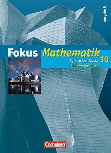 9783060007677: Fokus Mathematik Gymnasium. Ausgabe N 10. Schuljahr: Einführungsphase. Schülerbuch