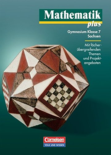 9783060007844: Mathematik plus 7. Lehrbuch. Sachsen. Neubearbeitung: Gymnasium