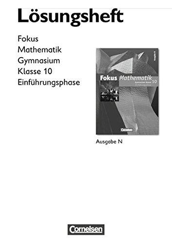 9783060008438: Fokus Mathematik - Gymnasium - Ausgabe N: 10. Schuljahr: Einführungsphase - Lösungen zum Schülerbuch