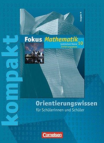 9783060009213: Fokus Mathematik Gymnasium Ausgabe N 10. Schuljahr: Einführungsphase. Orientierungswissen: Schülermaterial mit Lösungen