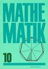 9783060010066: Mathematik, Ausgabe 1991, Klasse 10