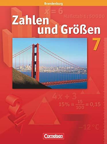 9783060011445: Zahlen und Größen 7. Schuljahr. Schülerbuch. Brandenburg