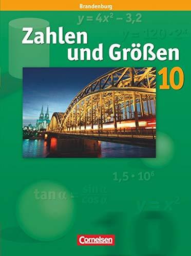 9783060011568: Zahlen und Größen 10. Schuljahr. Schülerbuch. Sekundarstufe I Brandenburg