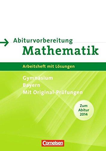 9783060011919: Abiturvorbereitung Mathematik. Arbeitsheft mit eingelegten Lösungen. Bayern