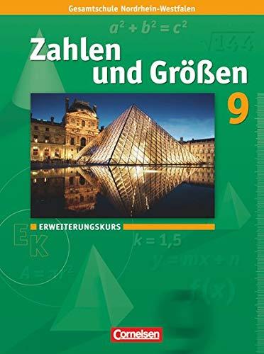 9783060013166: Zahlen und Größen 9. Schuljahr. Schülerbuch. Erweiterungskurs: Kernlehrpläne Gesamtschule Nordrhein-Westfalen