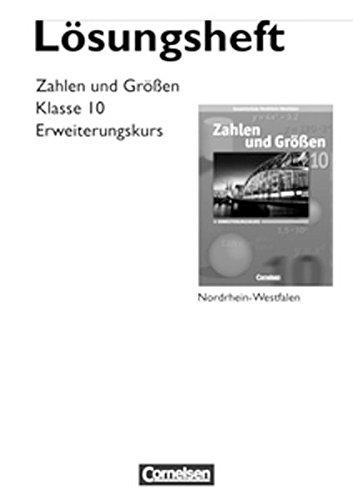 9783060013395: Zahlen und Gr��en 10. Schuljahr.  Erweiterungskurs. L�sungen zum Sch�lerbuch. Kernlehrpl�ne Gesamtschule Nordrhein-Westfalen