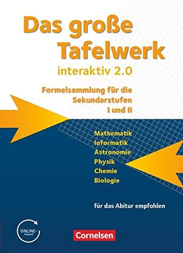 9783060016112: Das große Tafelwerk interaktiv 2.0 Mathematik, Informatik, Astronomie, Physik, Chemie, Biologie. Schülerbuch. Westliche Bundesländer