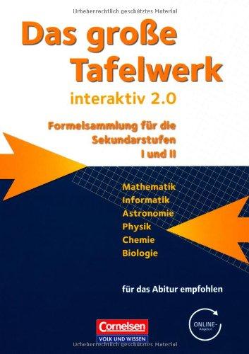 9783060016129: Das große Tafelwerk interaktiv 2.0 Mathematik, Informatik, Astronomie, Physik, Chemie, Biologie. Schülerbuch. Östliche Bundesländer und Berlin
