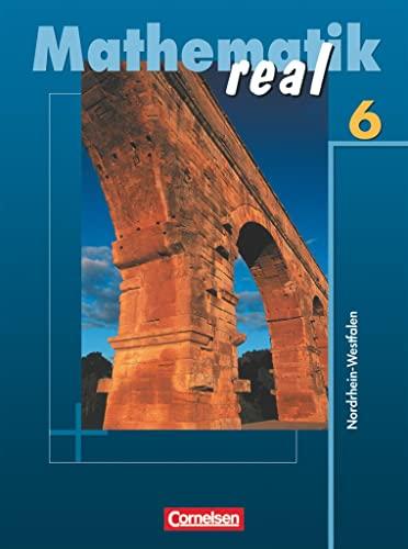 9783060016570: Mathematik real. 6. Schuljahr. Schülerbuch. Realschule Nordrhein-Westfalen. Neubearbeitung 2005
