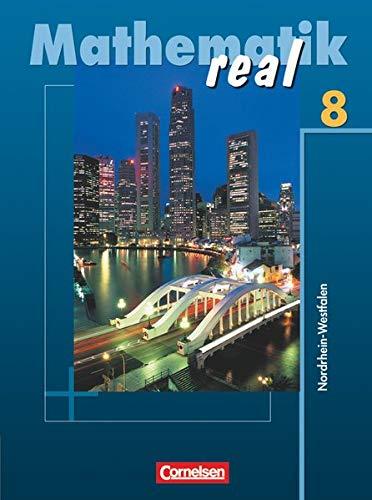9783060016594: Mathematik Real 8. Schülerbuch. Nordrhein-Westfalen. Neubearbeitung