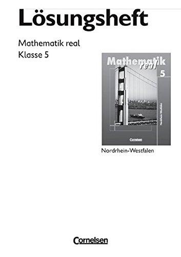 9783060016624: Mathematik real - Realschule Nordrhein-Westfalen: 5. Schuljahr - Lösungen zum Schülerbuch