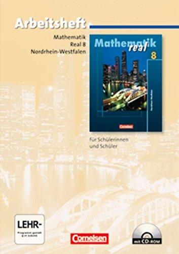 9783060017034: Mathematik real. Realschule Nordrhein-Westfalen. Neubearbeitung ab 2005. 8. Schuljahr. Arbeitsheft