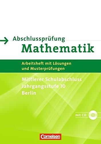 9783060019038: Abschlussprüfung Mathematik. Mittlerer Schulabschluss. Berlin. Arbeitsheft mit eingelegten Lösungen und CD-ROM