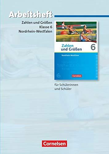 9783060028900: Zahlen und Größen 6. Schuljahr. Arbeitsheft mit eingelegten Lösungen. Nordrhein-Westfalen Kernlehrpläne - Ausgabe 2013