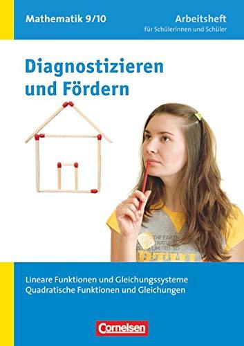 9783060043637: Diagnostizieren und Fördern in Mathematik 9./10. Schuljahr. Lineare Funktionen und Gleichungssysteme, Quadratische Funktionen und Gleichungen: Arbeitsheft mit eingelegten Lösungen