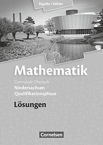 9783060059010: Mathematik Sekundarstufe II - Niedersachsen. Qualifikationsphase - Lösungen zum Schülerbuch