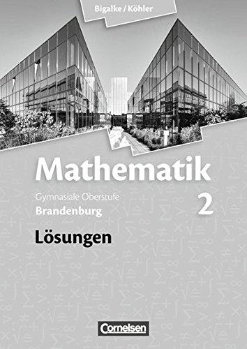 9783060059119: Mathematik 02. Lösungen zum Schülerbuch. Sekundarstufe II. Brandenburg