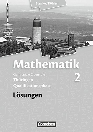 9783060059287: Mathematik 02. Sekundarstufe II. Lösungen zum Schülerbuch Thüringen