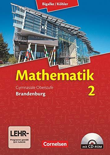 9783060059379: Bigalke/Köhler: Mathematik Sekundarstufe II. Bd. 02. Schülerbuch mit CD-ROM. Brandenburg