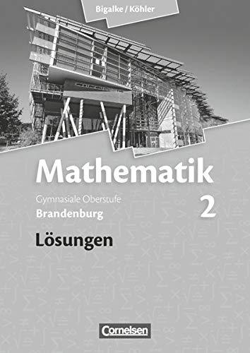 9783060059386: Mathematik Sekundarstufe II Bd. 2. Lösungen zum Schülerbuch Brandenburg