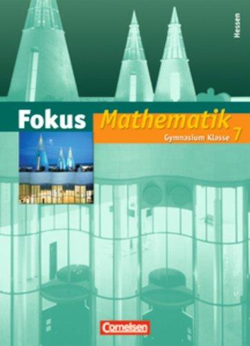 Fokus Mathematik, Gymnasium Hessen 7. Klasse, Schülerbuch : Mit Online-Angebot