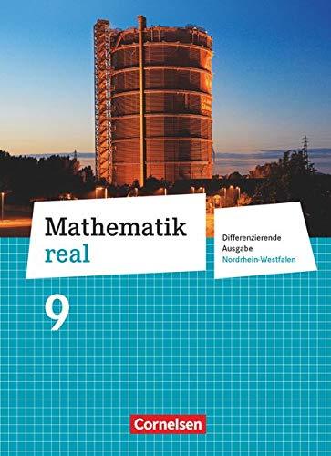 9783060066728: Mathematik real 9. Schuljahr Schülerbuch. Differenzierende Ausgabe Nordrhein-Westfalen