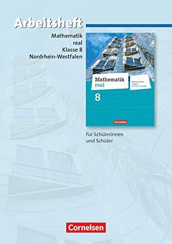 9783060066971: Mathematik real 8. Schuljahr. Arbeitsheft mit eingelegten Lösungen. Differenzierende Ausgabe Nordrhein-Westfalen