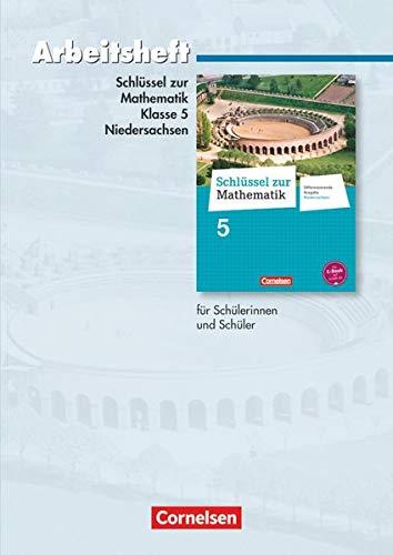 9783060067244: Schlüssel zur Mathematik 5. Schuljahr. Arbeitsheft mit eingelegten Lösungen. Differenzierende Ausgabe Niedersachsen
