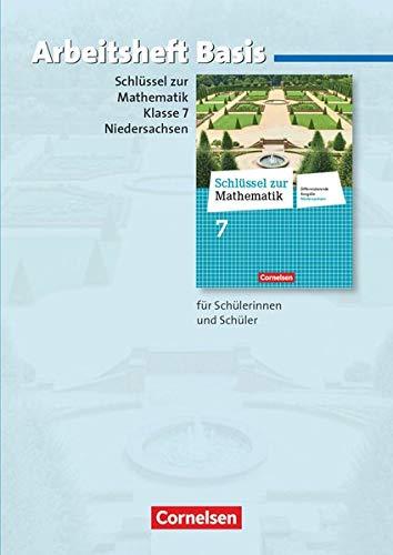 9783060067503: Schlüssel zur Mathematik 7. Schuljahr. Basisarbeitsheft mit eingelegten Lösungen. Differenzierende Ausgabe Niedersachsen
