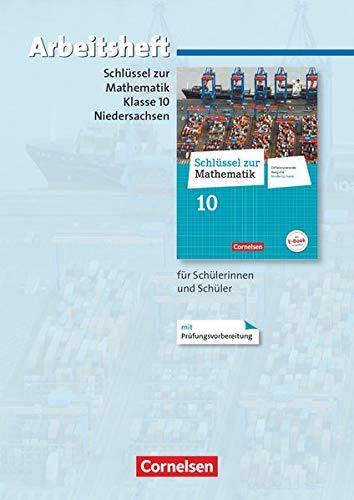 9783060067534: Schlüssel zur Mathematik 10. Schuljahr. Arbeitsheft mit eingelegten Lösungen. Differenzierende Ausgabe Niedersachsen