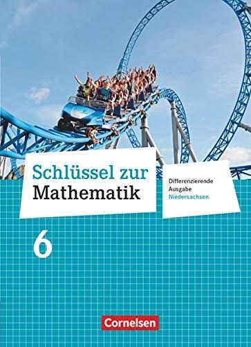 9783060083763: Schlüssel zur Mathematik 6. Schuljahr. Schülerbuch. Differenzierende Ausgabe Niedersachsen