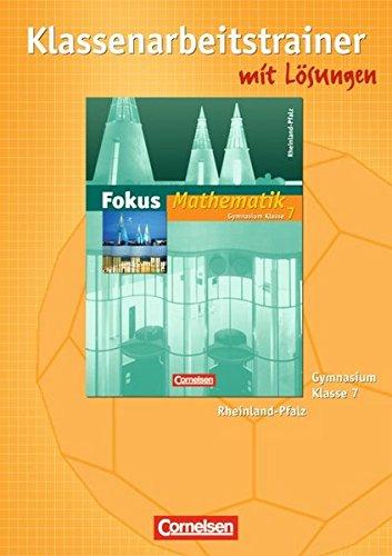 9783060087693: Fokus Mathematik. Gymnasium Rheinland-Pfalz. 7. Schuljahr. Klassenarbeitstrainer mit eingelegten Musterlösungen