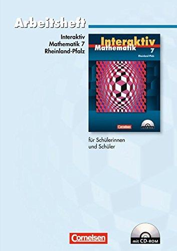 Mathematik interaktiv 7. Schuljahr. Arbeitsheft. Rheinland-Pfalz: Anja Pies, Martin Winter, Peter ...