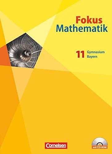 9783060091515: Fokus Mathematik 11. Schülerbuch mit CD-ROM. Gymnasiale Oberstufe. Bayern