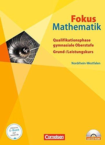 9783060091591: Fokus Mathematik Qualifikationsphase. Gymnasiale Oberstufe Nordrhein-Westfalen. Schülerbuch mit CD-ROM