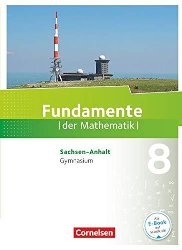 9783060091973: Fundamente der Mathematik 8. Schuljahr - Gymnasium Sachsen-Anhalt - Schülerbuch