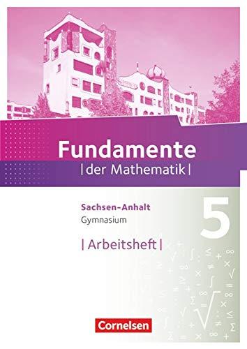 9783060091980: Fundamente der Mathematik 5. Schuljahr. Arbeitsheft Gymnasium Sachsen-Anhalt