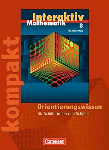 9783060098385: Mathematik interaktiv 8. Schuljahr. Interaktiv kompakt. Schülermaterial mit Lösungen. Rheinland-Pfalz: Orientierungswissen