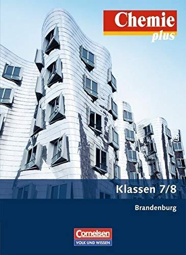 9783060101337: Chemie plus - Brandenburg - Neubearbeitung: Chemie plus 7./8. Schuljahr. Schülerbuch. Gymnasium Brandenburg