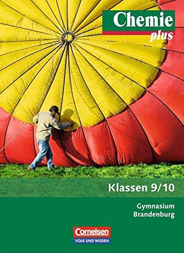 9783060101368: Chemie plus 9./10. Schuljahr - Schülerbuch - Gymnasium Brandenburg - Neubearbeitung