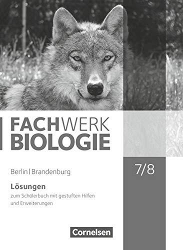 Fachwerk Biologie 7./8. Schuljahr - Berlin/Brandenburg -: Nadine Bismarck; Udo