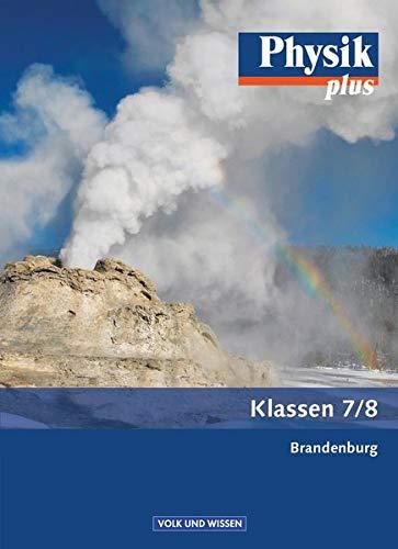 9783060102075: Physik plus 7./8. Schuljahr. Schülerbuch. .Brandenburg
